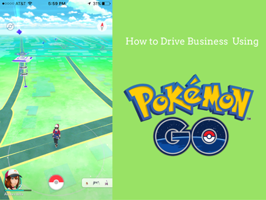 How to Drive Customers to your Business using Pokemon Go
